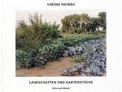 Simone Nieweg Landscapes Garden Pieces /Anglais/Allemand - Couverture - Format classique