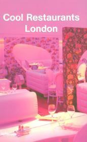 Cool restaurants ; London (2e édition) - Couverture - Format classique