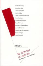 Vente livre :  Meeting t.7 ; se donner un genre  - Collectif
