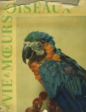 Vie Et Moeurs Des Oiseaux - Couverture - Format classique