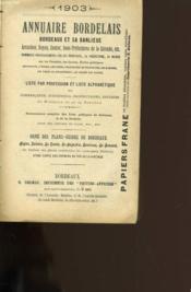 Annuaire Bordelais. Bordeaux Sa Banlieue Ses Villes D'Eaux. Arcachon, Royan, Soulac. - Couverture - Format classique