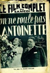 Le Film Complet Du Samedi N° 1861 - 15e Annee - On Ne Roule Pas Antoinette - Couverture - Format classique