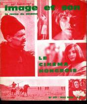 Revue De Cinema - Image Et Son N° 217 - Le Cinema Hongrois - Couverture - Format classique