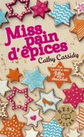 Miss pain d'épices  - Cathy Cassidy