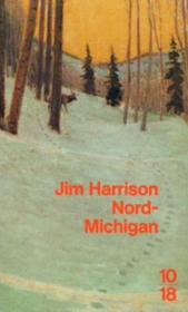 Nord-michigan  - Jim Harrison