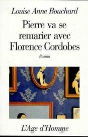 Pierre Va Se Remarier Avec F. Cordobes - Couverture - Format classique