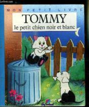 Mon petit livre: tommy le petit chien noir et blanc - Couverture - Format classique