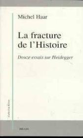 Fracture De L'Histoire (La) - Couverture - Format classique