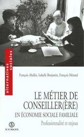 Le Metier De Conseiller(E) En Economie Sociale Familiale - Intérieur - Format classique