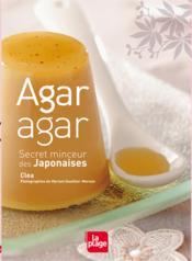 Agar agar ; secret minceur des japonaises - Couverture - Format classique