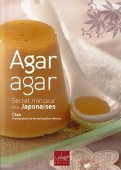 Agar agar ; secret minceur des japonaises - Intérieur - Format classique