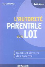 L'Autorite Parentale Et La Loi - Intérieur - Format classique