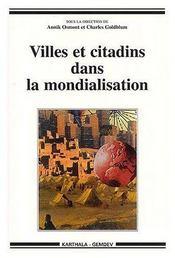 Villes et citadins dans la mondialisation - Couverture - Format classique