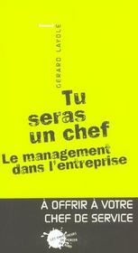 Tu Seras Un Chef. Le Management Dans L'Entreprise - Intérieur - Format classique