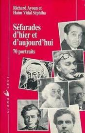 Sefarades D'Hier Et D'Aujourd'Hui - Couverture - Format classique