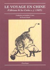 Le voyage en Chine d'Adriano de Las Cortes (1625) - Intérieur - Format classique