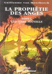 La Prophetie Des Anges T.1 ; Une Terre Nouvelle - Intérieur - Format classique