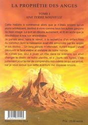 La Prophetie Des Anges T.1 ; Une Terre Nouvelle - 4ème de couverture - Format classique