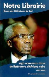 147- 1250 nouveaux titres de litterature d'afrique noire/ 1997-2001 - Couverture - Format classique