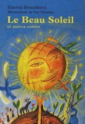 Le beau soleil et autres contes - Couverture - Format classique