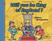 Will you be king of england ? history through play - Intérieur - Format classique