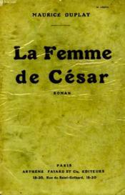 La Femme De Cesar. - Couverture - Format classique