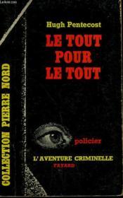 Le Tout Pour Le Tout. Collection L'Aventure Criminelle N° 138 - Couverture - Format classique