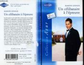 Un Celibataire A L'Epreuve - Couverture - Format classique