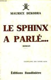 Le Sphinx A Parle... - Couverture - Format classique