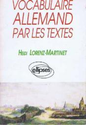 Vocabulaire Allemand Par Les Textes - Couverture - Format classique
