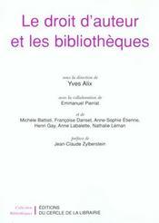 Le Droit D'Auteurs Et Les Bibliotheques - Intérieur - Format classique