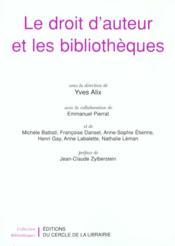 Le Droit D'Auteurs Et Les Bibliotheques - Couverture - Format classique