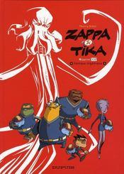 Zappa et Tika t.2 ; panique organique - Intérieur - Format classique