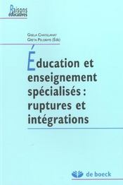 Education Et Enseignement Specialises : Ruptures Et Integrations - Intérieur - Format classique