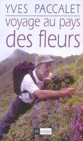 Voyage Au Pays Des Fleurs - Intérieur - Format classique