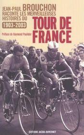 Jean-paul brouchon raconte les plus belles histoires du tour de france - Intérieur - Format classique