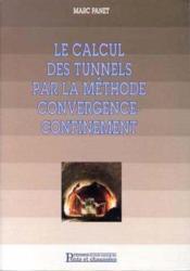 Calcul Des Tunnels Par La Methode Convergence-Confinement - Couverture - Format classique