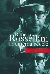 Roberto Rossellini Le Cinema Revele - Intérieur - Format classique
