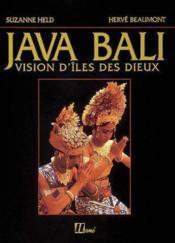 Java Bali - Vision D'Iles Des Dieux - Couverture - Format classique