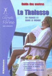 La thalasso en France et dans le monde ; guide des centres - Intérieur - Format classique