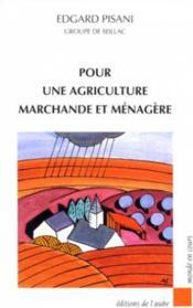 Pour une agriculture marchande et ménagère - Couverture - Format classique