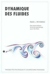 Dynamique Des Fluides-Un Cours De Base De 2e Cycle Universtaire Avec Cd-Rom (2e édition) - Intérieur - Format classique