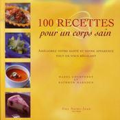 100 recettes pour un corps sain - Intérieur - Format classique