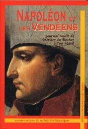 Napoleon Et Les Vendeens (Mercier Du Rocher 1799 - Intérieur - Format classique