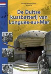 De duitse kustbatterij van longues-sur-mer - Couverture - Format classique