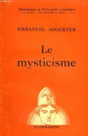 Le Mysticisme. Collection : Bibliotheque De Philosophie Scientifique. - Couverture - Format classique