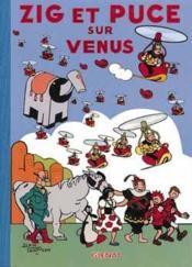Zig et Puce t.17 ; Zig et Puce sur Vénus - Couverture - Format classique