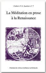 La méditation en prose à la renaissance - Couverture - Format classique