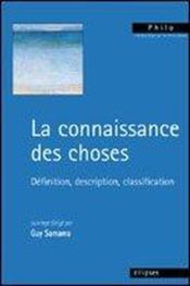 La Connaissance Des Choses Definition Description Classification - Couverture - Format classique