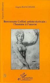 Benvenuto Cellini, Artiste-Ecrivain : L'Homme A L'Oeuvre - Intérieur - Format classique